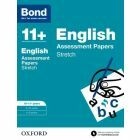Bond 11+: English: Stretch Practice for 10 to 11+ years
