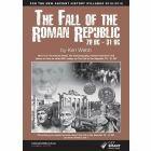 The Fall of the Roman Republic 78BC - 31BC (2018/19 edition)