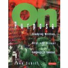 On Purpose: Studying Written, Oral and Visual Language in Context