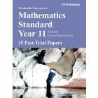 Mathematics Standard Year 11 Past Trial Papers 2019 edition - 15 Past Trial Papers