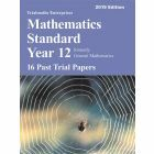 Mathematics Standard Year 12 Past Trial HSC Papers 2019 edition - 16 Past Trial Papers