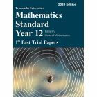 Mathematics Standard Year 12 – 17 Past Trial Papers (2020 edition)