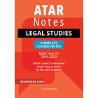 ATAR Notes: Year 12 Legal Studies Complete Course Notes (2019-2020)