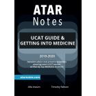 ATAR Notes: UCAT Guide & Getting into Medicine (2019-2020)