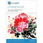 Unfolding Florence Student Book (Advanced Module B)