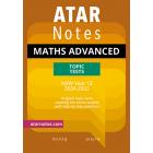 ATAR Notes: Year 12 Mathematics Advanced Topic Tests (2020-2022)