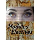 Advanced Modules and Electives 2015-2018 4th Edition