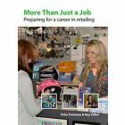 More Than Just a Job: Preparing for career in retailing 4th Edition