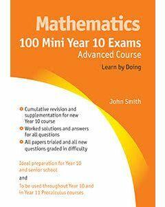 100 Mini Year 10 Exams Advanced Course