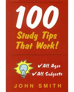 100 Study Tips that Work!