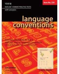 Language Conventions Year 3 NAPLAN* Format Practice Tests (Basic Skills No. 235)