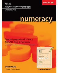 Numeracy Year 3 NAPLAN* Format Practice Tests (Basic Skills No. 241)