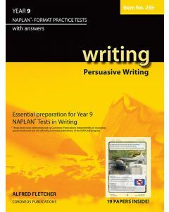 Writing Year 9 NAPLAN* Format Practice Tests 2011 edition Persuasive Writing #255