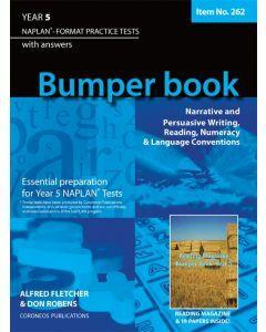 Bumper Book Year 5 NAPLAN* Format Practice Tests 2014 Edition (Item no. 262)