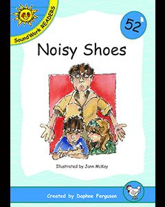 52. Noisy Shoes