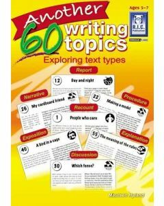 Another 60 Writing Topics: Exploring Text Types (Ages 5-7)