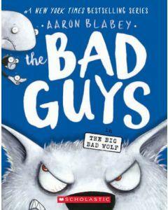 The Bad Guys #9: The Big Bad Wolf