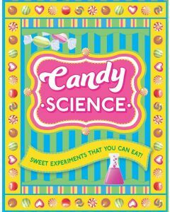 Candy Science (Ages 7+)