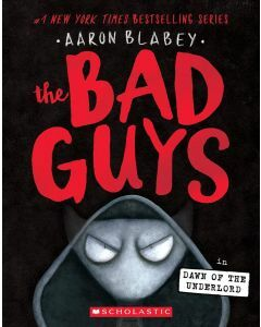 The Bad Guys #11: Dawn of the Underlord