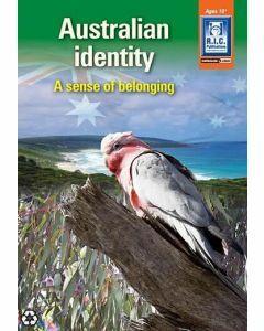 Australian Identity: A Sense of Belonging (Ages 10+)