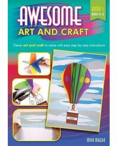 Awesome Art and Craft Book 1 (Ages 4-5)