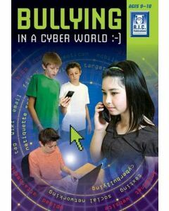 Bullying in a Cyber World Ages 9-10
