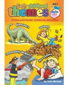 Early Childhood Themes Cross-Curricular Hands-On Activities