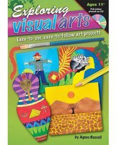Exploring Visual Arts (Ages 11+)