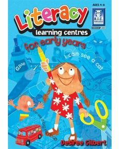 Literacy Learning Centres for Early Years (Ages 4-8)