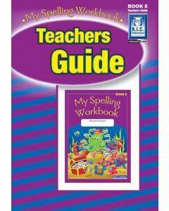 My Spelling Workbook Teachers Guide Book E