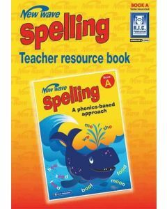 New Wave Spelling Teacher Resource Guide Book A