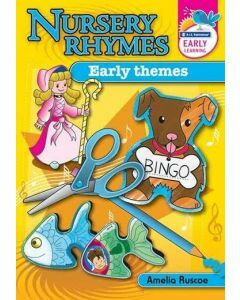 Nursery Rhymes: Early Themes