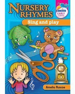 Nursery Rhymes: Sing and Play