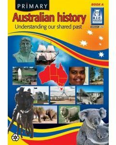 Primary Australian History Book A (Ages 5-6)