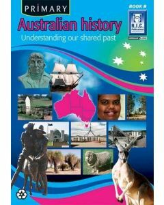 Primary Australian History Book B (Ages 6-7)