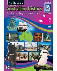 Primary Australian History Book D (Ages 8-9)