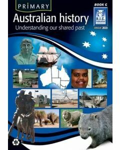 Primary Australian History Book G (Ages 11+)