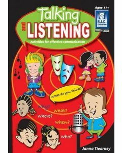 Talking and Listening: Activities for Effective Communication (Ages 11+)