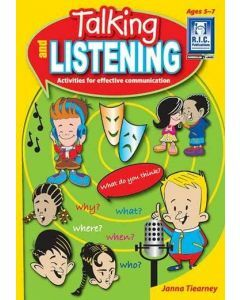 Talking and Listening: Activities for Effective Communication (Ages 5-7)