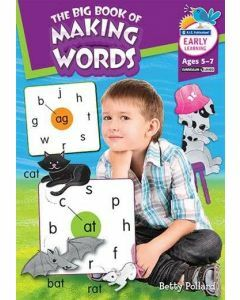 The Big Book of Making Words (Ages 5-7)