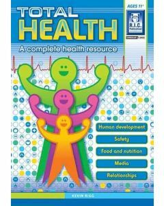 Total Health: A Complete Health Resource (Ages 11+)