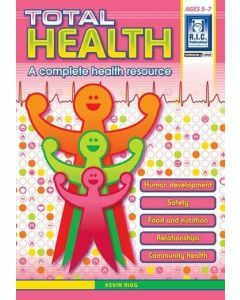 Total Health: A Complete Health Resource (Ages 5-7)