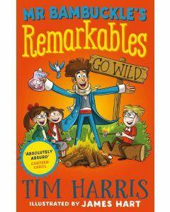 Mr Bambuckle's Remarkables Go Wild