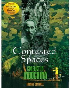 Contested Spaces: Conflict in Indochina