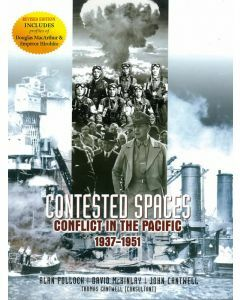 Contested Spaces: Conflict in the Pacific 1937-51 2nd Edition