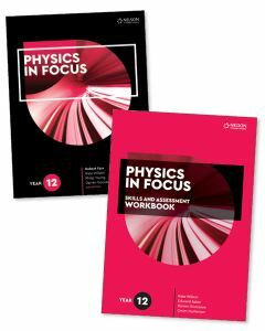 Physics in Focus Year 12 Student Book with Access Code and Skills & Assessment Workbook
