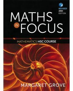 Maths in Focus: Mathematics HSC Course 2E Revised (Student Book with 4 Access Codes)