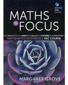 Maths In Focus Mathematics Extension 1 HSC Course 2E Revised (Student Book with 4 Access Codes)