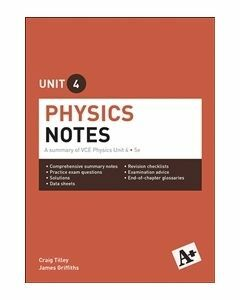 A+ Physics Notes VCE Unit 4
