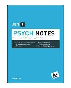 A+ Psychology Notes VCE Unit 3